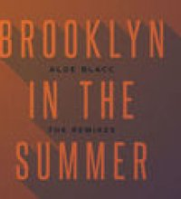 Brooklyn In The Summer (The Remixes)