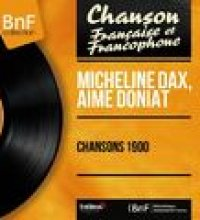 Chansons 1900 (Mono Version)