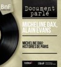 Micheline Dax: Histoires de Paris (Live, Mono Version)