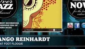 Django Reinhardt - the Flat Foot Floogie (1938)