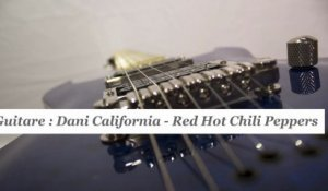 Cours guitare : jouer Dani California de Red Hot Chili Peppers - HD