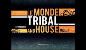 Le Monde Tribal And House - CD1 (Full Album) - VVAA