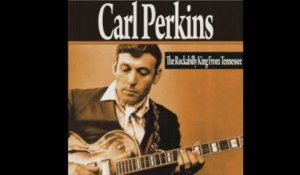 Carl Perkins - Everybody's Trying To Be My Baby (1956) [Digitally Remastered]