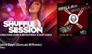 Millau - Native Days - Goncalo M Remix