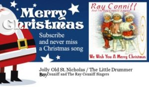 Ray Conniff and The Ray Conniff Singers - Jolly Old St. Nicholas / The Little Drummer Boy