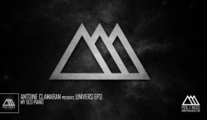 Antoine Clamaran Presents Univers EP Part 3 - My Old Piano