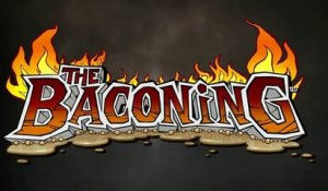 The Baconing - Teaser d'annonce