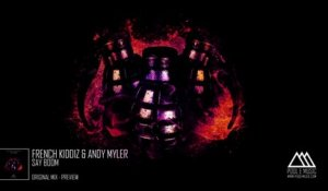 French Kiddiz & Andy Myler - Say Boom (Preview)