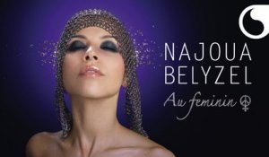 Najoua Belyzel - Fille d'orient ou d'occident