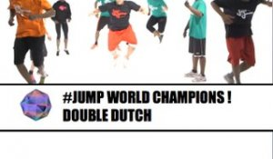 WORLD CHAMPIONS OF FREESTYLE JUMP - DOUBLE DUTCH