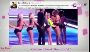 "Public Zap : Nobert super ""hot"" et ""victorieux"" dans Ice Show : In ou out ?"