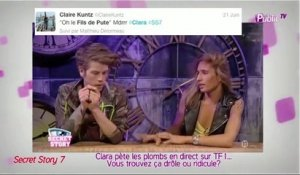 Public Zap : Secret Story 7 : Le pétage de plomb de Clara en direct sur TF1 qui fait le buzz ... In ou Out ?