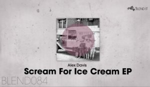 Alex Davis - Scream For Ice Cream [Promo Medley]