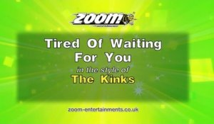 Zoom Karaoke - Tired Of Waiting For You - The Kinks