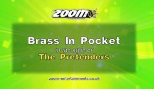 Zoom Karaoke - Brass In Pocket - The Pretenders