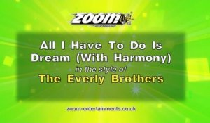 Zoom Karaoke - All I Have To Do Is Dream (With Harmony) - The Everly Brothers