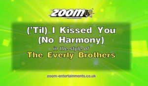 Zoom Karaoke - ('Til) I Kissed You (No Harmony) - The Everly Brothers