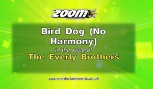 Zoom Karaoke - Bird Dog (No Harmony) - The Everly Brothers