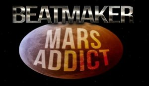 Beatmaker - Mars Addict - Radio Edit