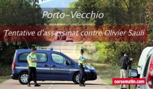 Tentative d'assassinat contre Olivier Sauli à Porto-Vecchio