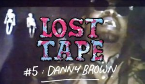 DANNY BROWN - Lightning Freestyle / LOST TAPE #5
