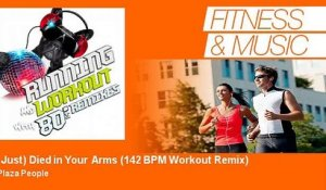 Plaza People - (I Just) Died in Your Arms - 142 BPM Workout Remix