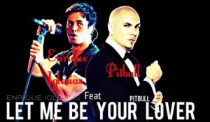 Enrique Iglesias - Let Me Be Your Lover (Official Audio) feat. Pitbull