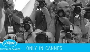 ONLY IN CANNES day5 - Cannes 2015