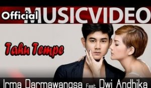 Irma Darmawangsa feat Dwi Andhika - Tahu Tempe - Official Video HD