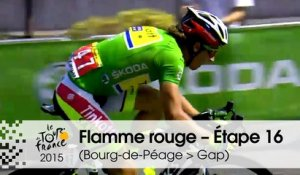 Flamme rouge / Last KM - Étape 16 (Bourg-de-Péage > Gap) - Tour de France 2015