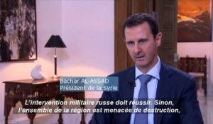 "Bachar al-Assad : ""l'ensemble de la region est menacée de destruction"""