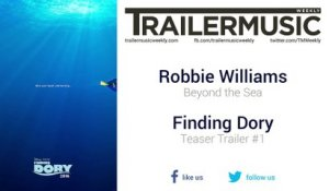 Finding Dory - Teaser Trailer #1 Music #2 (Robbie Williams - Beyond the Sea)