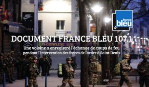 DOCUMENT France Bleu 107.1 - Les coups de feu de l'intervention à Saint-Denis