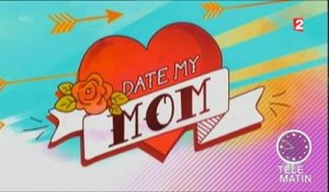 TV Ailleurs - Date my mom - 2016/03/03
