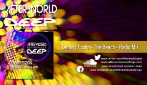 DenSity FuZion - The Beach - Radio Mix [Official Audio Video AWRDEEP3008V]
