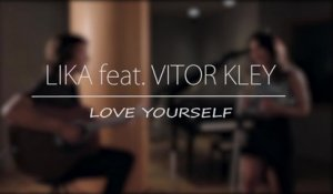 Lika, Vitor Kley - Love Yourself (cover)