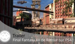 Trailer - Final Fantasy XII HD Remastered (Graphismes PS4 et Gameplay)