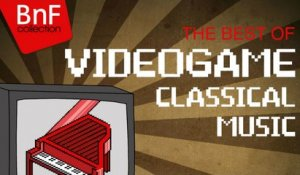 The Best of Videogame Classical Music