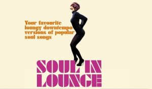 V.A. - Soul in Lounge - Top 25 Chill Out, Jazz, Lounge Music