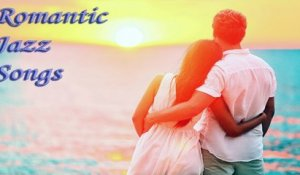 VA - 30 BEAUTIFUL JAZZ ROMANTIC SONGS for Saying I LOVE YOU - Soft music for LOVE