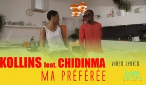 KOLLINS Ft. CHINDINMA - Ma préférée - Video Lyrics
