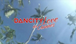 DANCITY - Love in Cannes