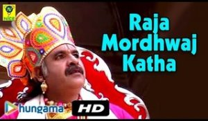 Raja Mordhwaj Katha | Devotional Hit Song | Video | Rajasthani