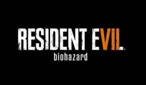 Resident Evil 7 biohazard - TAPE-4 Biohazard - Launch Trailer  PS4 [HD, 1280x720p]