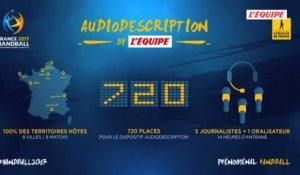 Handball - Mondial 2017 : Audiodescription Mondial de handball 2017
