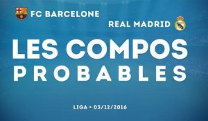 FC Barcelone - Real Madrid : les compos probables du Clasico