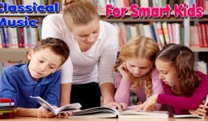 VA - CLASSICAL MUSIC FOR SMART KIDS Relaxing for reading, studying before an exam,concentration