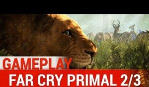 Far Cry Primal - NEW EXCLUSIVE GAMEPLAY | PS4 HD 1080P - 2/3