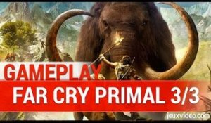 Far Cry Primal - NEW EXCLUSIVE GAMEPLAY | PS4 HD 1080P - 3/3