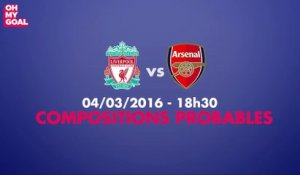 Les compositions probables de Liverpool-Arsenal